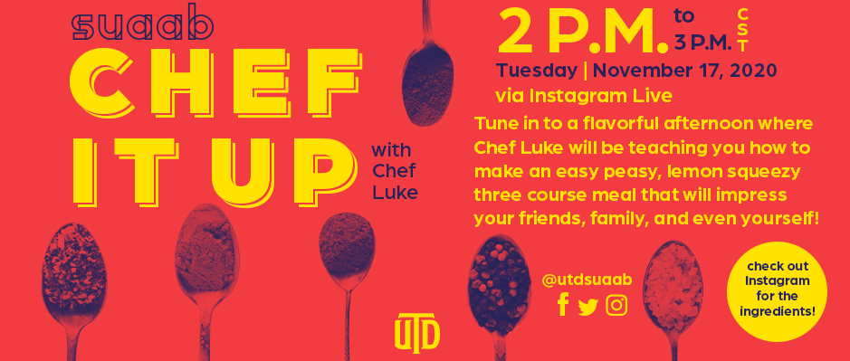 Nov. 17 7:00 p.m. Tune in to a flavorful afternoon where Chef Luke will be teaching you how to make meals.